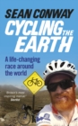 Cycling the Earth : A Life-changing Race Around the World - Book