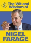The Wit and Wisdom of Nigel Farage - Book