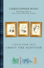 I Never Knew That About the Scottish - Book
