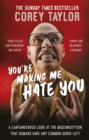You're Making Me Hate You - Book