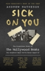 Sick On You : The Disastrous Story of The Hollywood Brats - Book