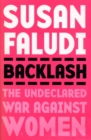 Backlash : The Undeclared War Against Women - Book