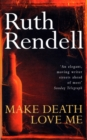 Make Death Love Me - Book
