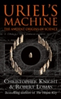 Uriel's Machine : Reconstructing the Disaster Behind Human History - Book