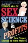 Sex, Science and Profits - Book