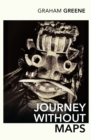 Journey Without Maps - Book