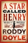 A Star Called Henry - Book