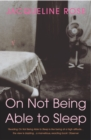 On Not Being Able To Sleep : Psychoanalysis and the Modern World - Book