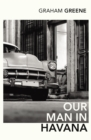 Our Man In Havana : An Introduction by Christopher Hitchens - Book