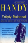 The Empty Raincoat : Making Sense of the Future - Book