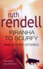 Piranha To Scurfy And Other Stories - Book