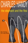 The Elephant And The Flea : New Thinking For A New World - Book