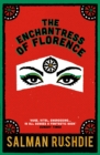 The Enchantress of Florence - Book