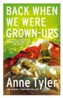 Back When We Were Grown-ups - Book