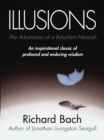 Illusions : The Adventures of a Reluctant Messiah - Book