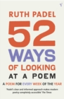 52 Ways Of Looking At A Poem : or How Reading Modern Poetry Can Change Your Life - Book