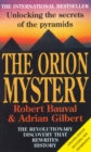The Orion Mystery : Unlocking the Secrets of the Pyramids - Book