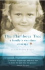 The Flamboya Tree : Memories of a Family's War Time Courage - Book