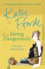 Living Dangerously - Book