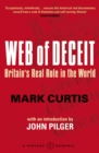 Web Of Deceit : Britain's Real Foreign Policy - Book