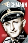 Eichmann : His Life and Crimes - Book