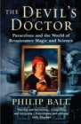 The Devil's Doctor : Paracelsus and the World of Renaissance Magic and Science - Book