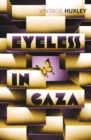 Eyeless In Gaza - Book