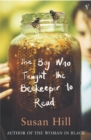 The Boy Who Taught The Beekeeper To Read : and Other Stories - Book
