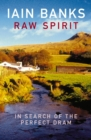 Raw Spirit - Book
