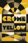 Crome Yellow - Book