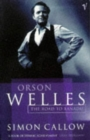 Orson Welles, Volume 1 : The Road to Xanadu - Book