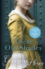 These Old Shades - Book