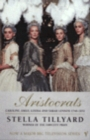 Aristocrats : Caroline, Emily, Louisa and Sarah Lennox 1740 - 1832 - Book