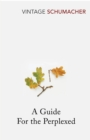A Guide For The Perplexed - Book
