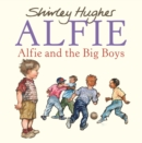 Alfie and the Big Boys - Book