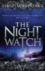 The Night Watch : (Night Watch 1) - Book