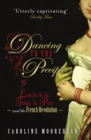 Dancing to the Precipice : Lucie de la Tour du Pin and the French Revolution - Book