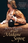 Madame Serpent : (Medici Trilogy) - Book