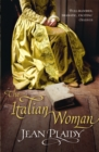The Italian Woman : (Medici Trilogy) - Book