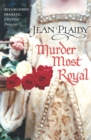 Murder Most Royal : (Tudor Saga) - Book