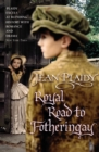 Royal Road to Fotheringay : (Mary Stuart) - Book