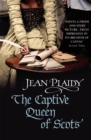 The Captive Queen of Scots : (Mary Stuart) - Book