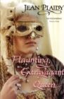 Flaunting, Extravagant Queen : (French Revolution) - Book