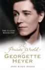 The Private World of Georgette Heyer - Book