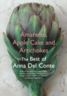 Amaretto, Apple Cake and Artichokes : The Best of Anna Del Conte - Book