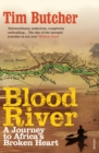 Blood River : A Journey to Africa's Broken Heart - Book