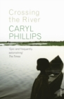 Crossing the River - Book