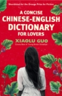 A Concise Chinese-English Dictionary for Lovers - Book