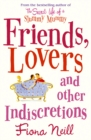 Friends, Lovers And Other Indiscretions - Book