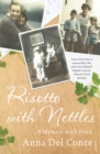 Risotto With Nettles : A Memoir with Food - Book